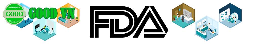 ĐĂNG KÝ FDA – CHỨNG NHẬN FDA | GOODVN
